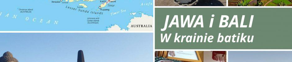 Bali i Jawa – w krainie batiku